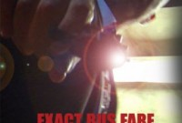 Kevin Gage on Exact Bus Fare poster